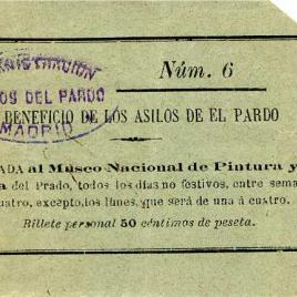 Billete de Entrada al Museo Nacional de Pintura y Escultura del Prado a beneficio de los Asilos de El Pardo