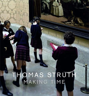 Thomas Struth: Making Time