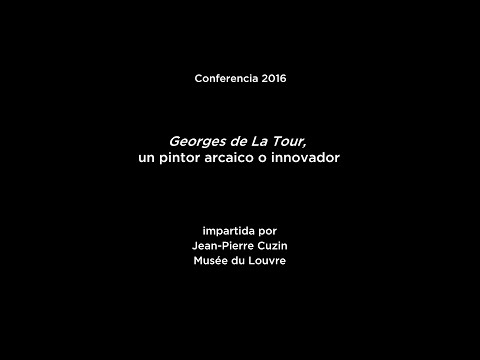 Conferencia: Georges de La Tour, un pintor arcaico o innovador (V.O. français)