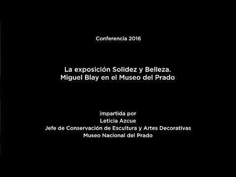 Conferencia: La exposición Solidez y Belleza. Miguel Blay en el Museo del Prado