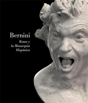 Bernini. Roma y la Monarquía Hispánica
