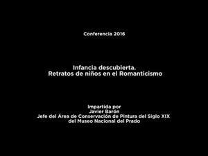 Conferencia: Infancia descubierta. Retratos de niños en el Romanticismo