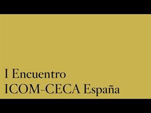 I Encuentro ICOM-CECA España / IV Seminario Internacional Educación y Museos. 1/8