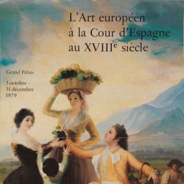 L' Art européen à la Cour d'Espagne au XVIIIe siècle [Material gráfico].