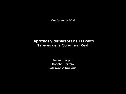 Conferencia: Caprichos y disparates de El Bosco. Tapices de la colección Real