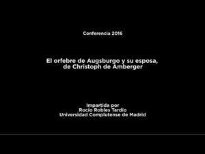 Conferencia: El orfebre de Augsburgo y su esposa, de Christoph de Amberger