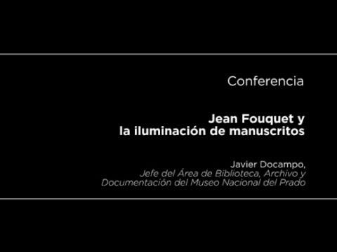 Conferencia: Jean Fouquet y la iluminación de manuscritos