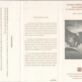 Cursos sobre grabado : Goya grabador : el proceso creativo y técnico : abril - mayo 1996 / Amigos del Museo del Prado.