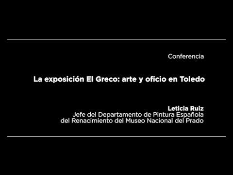 Conferencia: La exposición El Greco: arte y oficio en Toledo
