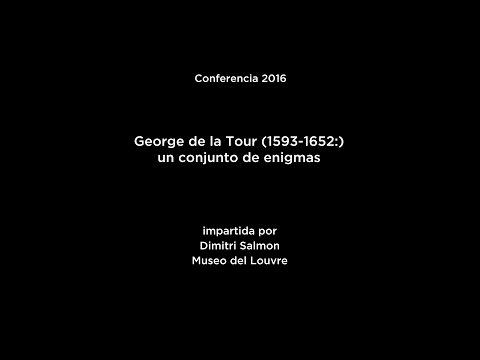 Conferencia: George de La Tour (1593-1652): un conjunto de enigmas (V.O. français)