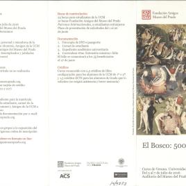 El Bosco : 500 años : curso de verano : Universidad Complutense : del 5 al 7 de julio de 2016 : Auditorio del Museo del Prado / Amigos del Museo del Prado.