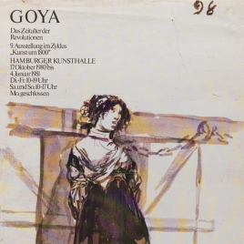 Goya [Material gráfico] : das zeitalter der revolutionen.
